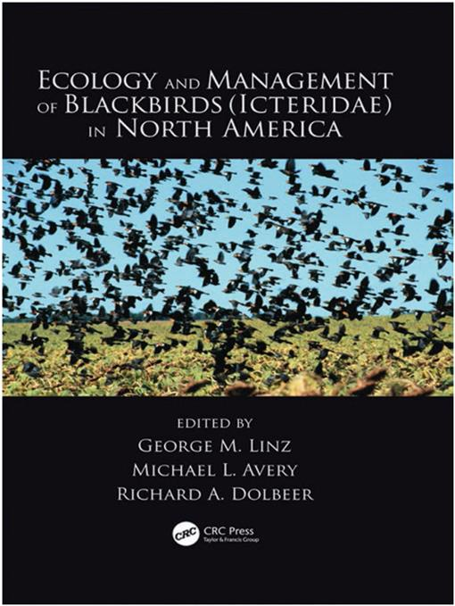 Ecology and Management of Blackbirds (Icteridae) in North
